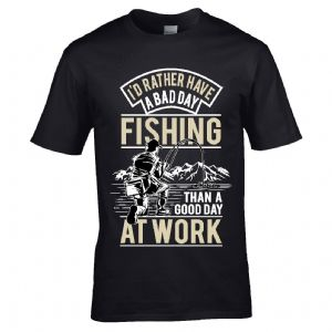 Premium Funny I'd Rather have a Bad Day Fishing Than a Good Day at Work Design Black t-shirt Gift